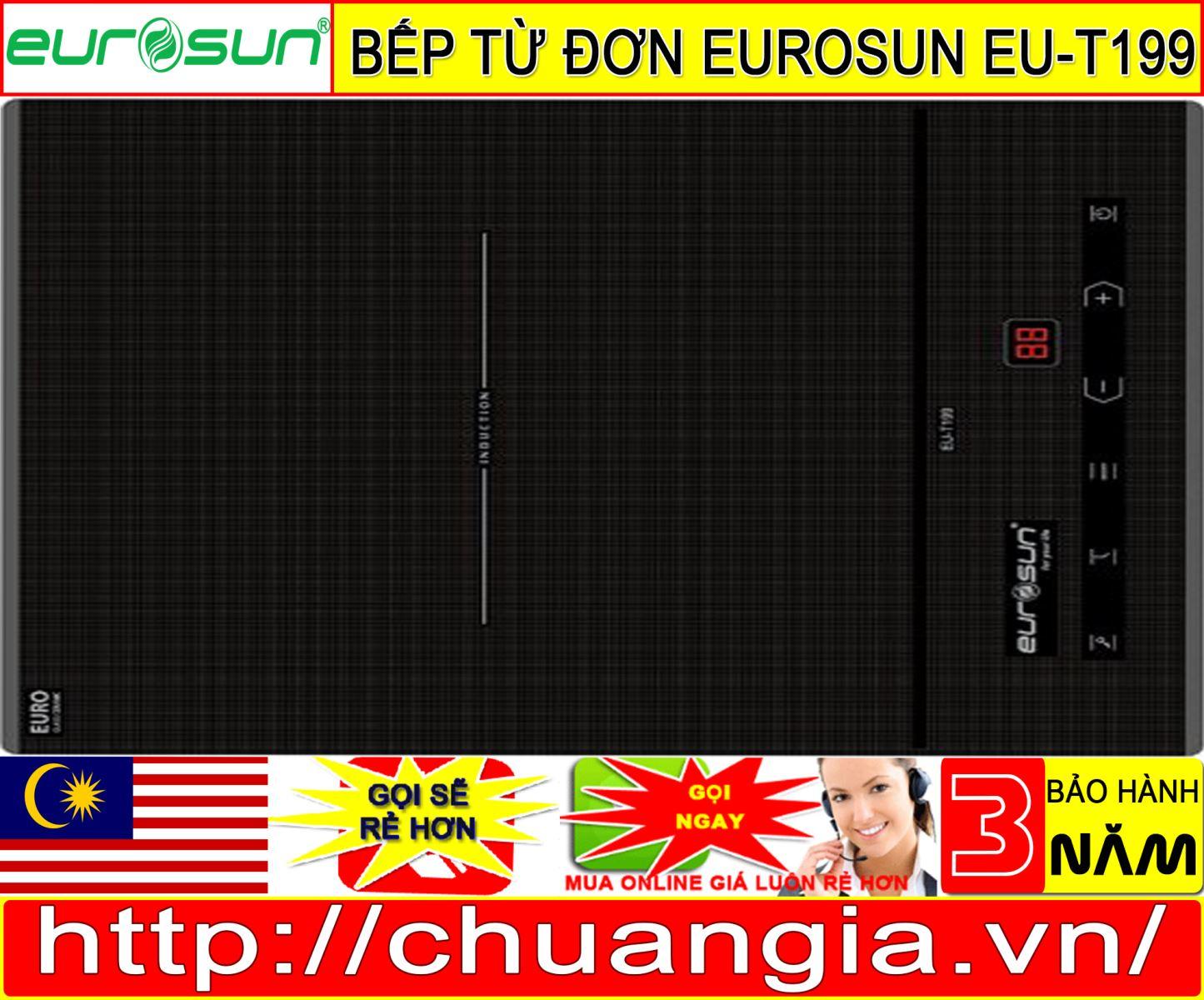 Bếp Từ Đơn Eurosun EU-T199 – Made In Malaysia – Chuẩn Giá